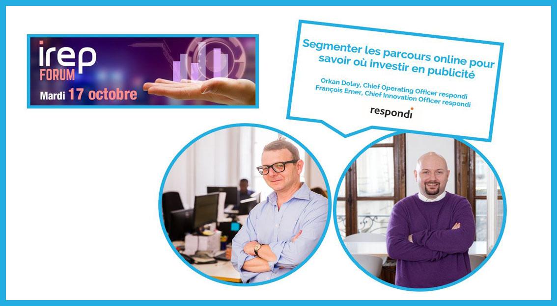 Segmenter les parcours online pour savoir où investir en publicité – respondi à l'IREP Forum