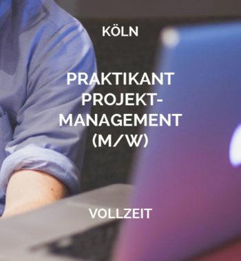 Praktikant Projektmanagement Köln