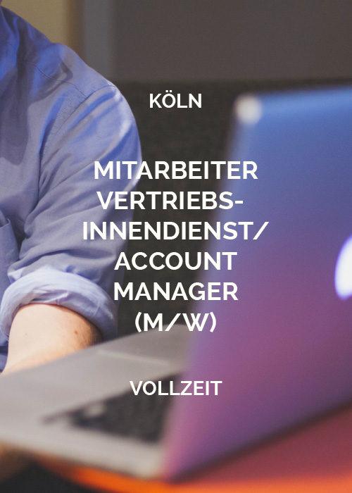 Mitarbeiter Vertrieb/Account Manager Köln
